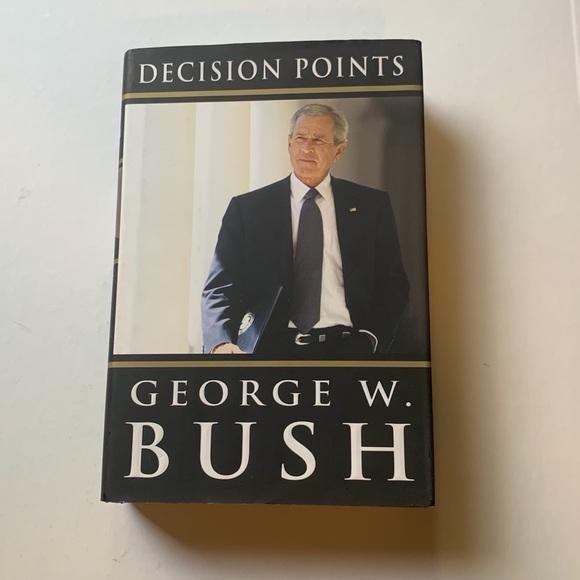 George W. Bush - Decision Points